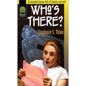 4/$7 Stephanie Tolan: Who's There?